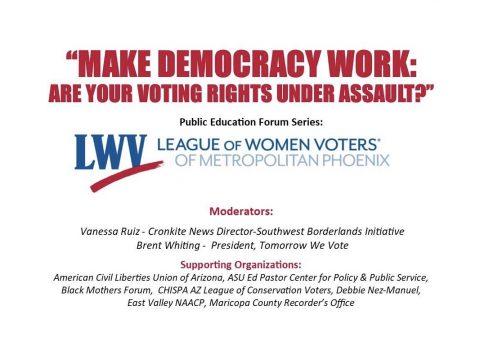 "LWV Metro Phoenix ""Make Democracy Work"" Forum"